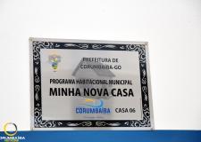 Entrega da sexta casa do Programa Habitacional Municipal MINHA NOVA CASA