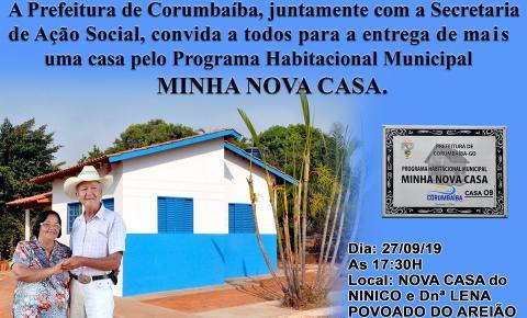 Prefeitura e Assistência Social de Corumbaíba convida  para a entrega de mais uma casa do Programa Minha Nova Casa
